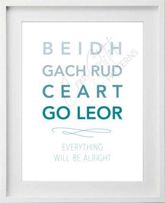 Beidh Gach Rud Ceart go Leor Printable Art