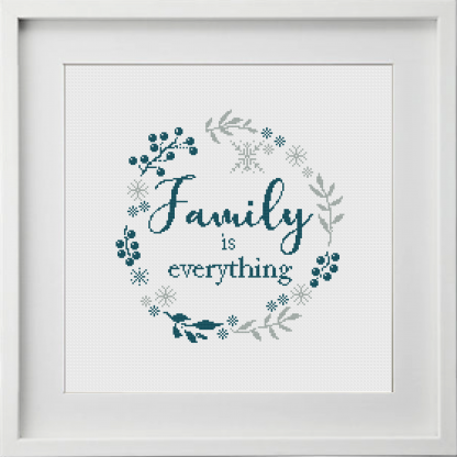 Family is Everything Cross Stitch Pattern