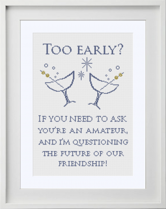 Too early? Cross Stitch Pattern
